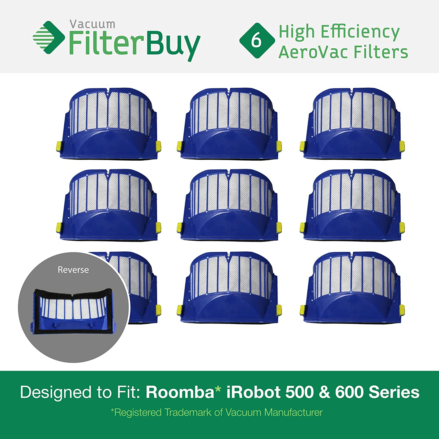 6 - iRobot Roomba 500 Series AeroVac Replacement Bin Filters. Designed by FilterBuy to fit iRobot Roomba 500 & Roomba 600 Series Vacuums LEPAC10764