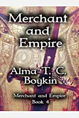 Merchant and Empire: Merchant and Empire Book Four Kindle Edition