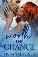 Worth the Chance Kindle Edition