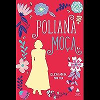 Poliana moça: Edição especial