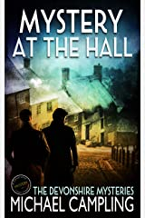 Mystery at The Hall: A British Mystery (The Devonshire Mysteries Book 3) Kindle Edition