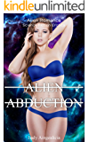 Alien Abduction: Erotic Short Stories - Alien Erotica, Science Fiction Romance Anthology (English Edition)