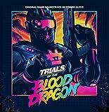 Trials Of The Blood Dragon (Original Soundtrack)