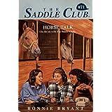 Horse Talk (Saddle Club series Book 71)