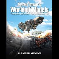 Martin Bower's World of Models (English Edition)