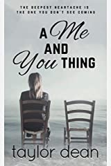 A Me and You Thing Kindle Edition