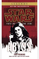Abyss: Star Wars Legends (Fate of the Jedi) (Star Wars: Fate of the Jedi - Legends Book 3) Kindle Edition