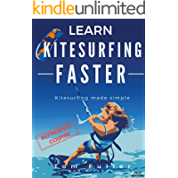 Learn Kitesurfing Faster REFRESHER COURSE: Kitesurfing made simple