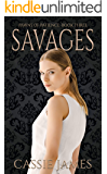 Savages: A Reverse Harem Bully Romance (Pawns of Patience Book 3)