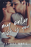My Only Wish is You (Taking Chances Book 5)