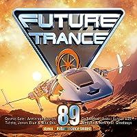 Future Trance 89 [Explicit]