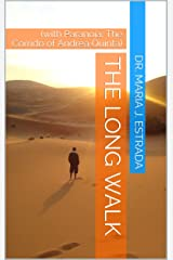 The Long Walk: (with Paranoia: The Corrido of Andrea Quinta) (Muertos in the Barrio Book 1) Kindle Edition