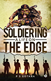 Soldiering: A Life on the Edge
