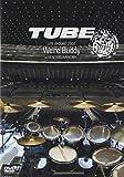 TUBE LIVE AROUND 2009-WE'RE BUDDY- LIVE & DOCUMENTARY [DVD]