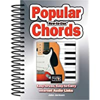 How to Use Popular Chords: Easy-to-Use, Easy-to-Carry, One Chord on Every Page