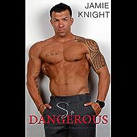 So Dangerous: Bad Boy Forbidden Love Romance Collection (English Edition)