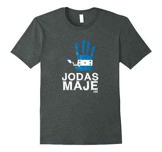Amazon.com: Mens Honduras Tshirt Jodas Maje Mano Catracho Camiseta Hombre RP: Clothing