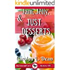JAM, JELLY, and JUST DESSERTS: A Ravenwood Cove Cozy Mystery (book 10) (English Edition)