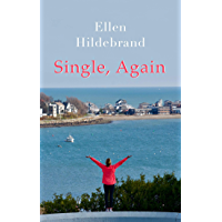 Single, Again: A Love Story
