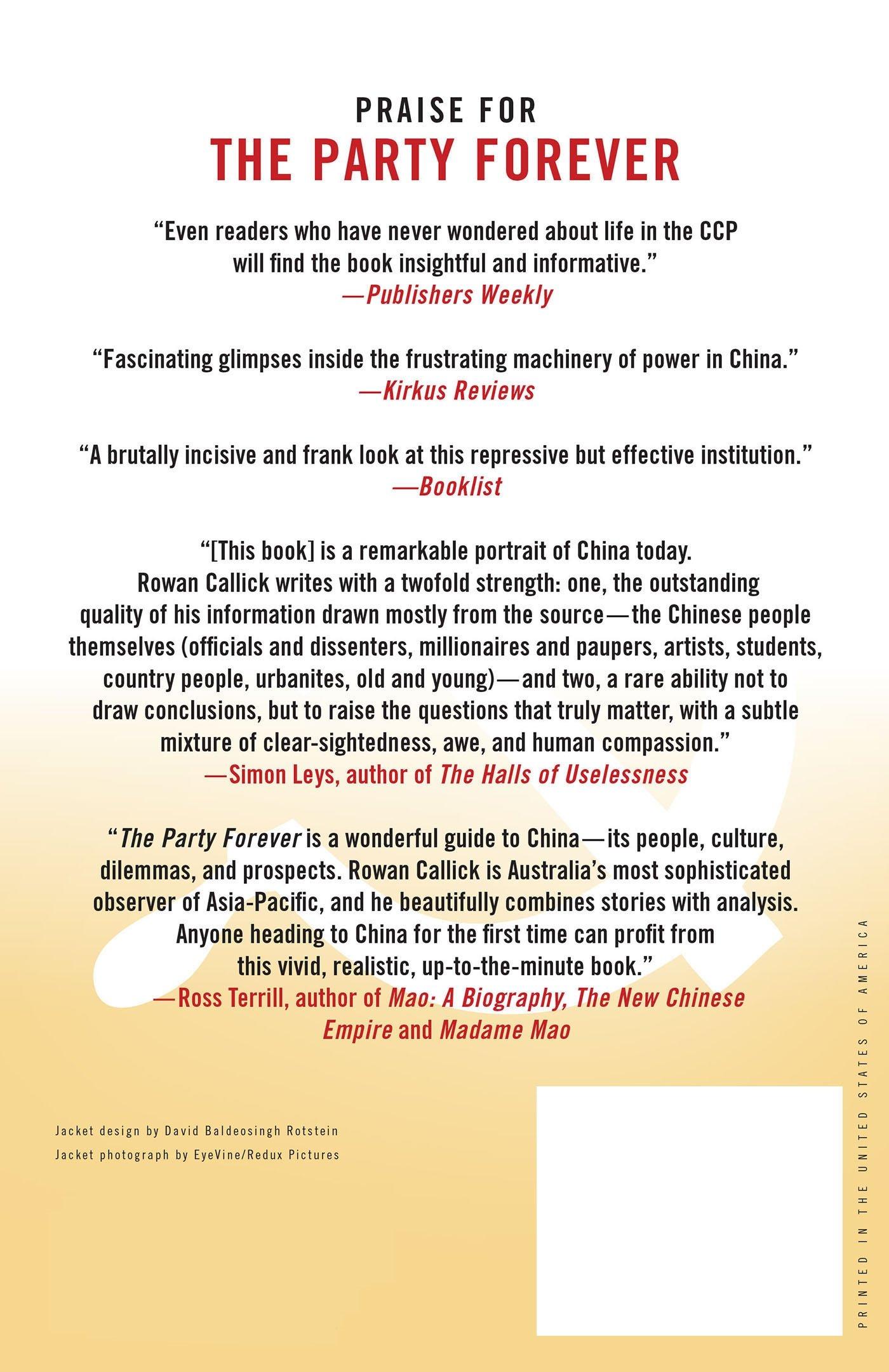 The Party Forever: Inside China's Modern Communist Elite: Rowan Callick:  9781137278852: Amazon.com: Books
