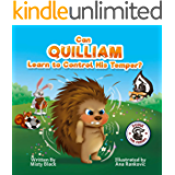 Can Quilliam Learn to Control His Temper?: A picture book about anger management and using coping skills to calm down. For kids ages 3-7. (Punk and Friends Learn Social Skills 2)