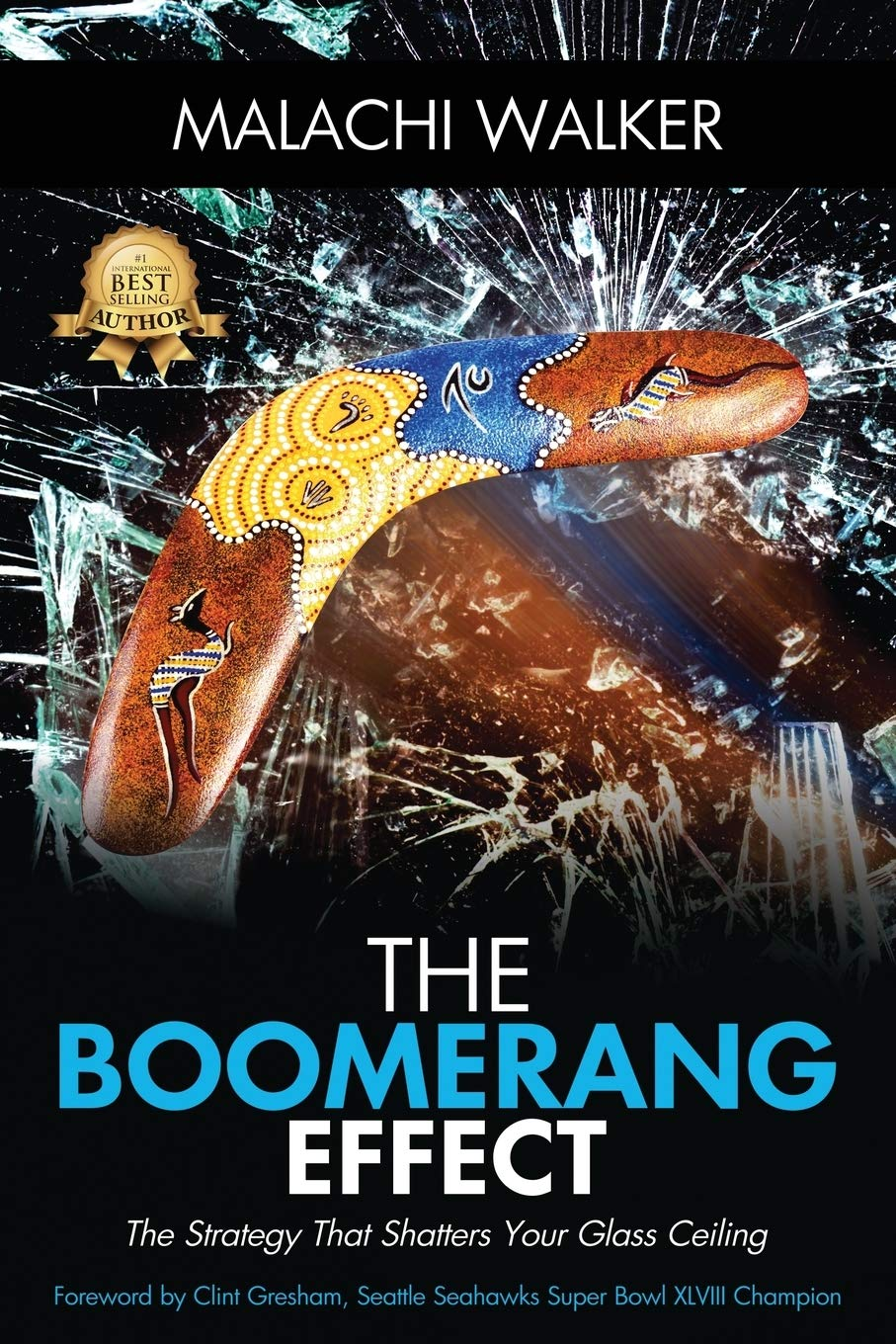 THE BOOMERANG EFFECT: The Strategy That Shatters Your Glass ...