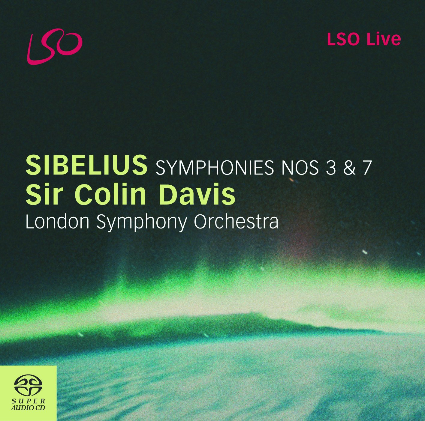Sibelius: Symphonies Nos.3 & 7 by LSO LIVE