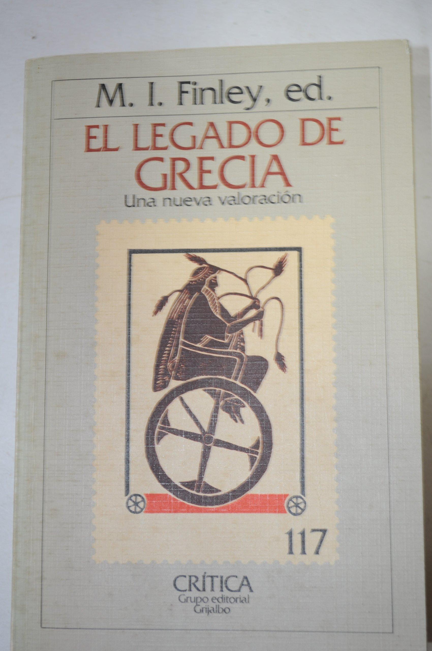 El legado de Grecia Una nueva valoración: M. I. Finley: 9788474232165: Amazon.com: Books