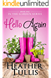 Hello Again (In The Garden Book 1) (English Edition)
