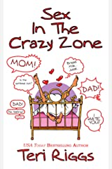 Sex in the Crazy Zone Kindle Edition