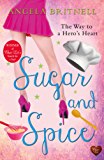 Sugar and Spice: A fun transatlantic romance - perfect holiday read! (Nashville Connections Book 1) (English Edition)