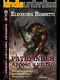 Pathfinder: appeso a un filo (Urban Fantasy Heroes)