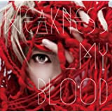 WEAKNESS_MY BLOOD【初回限定盤】(CD+DVD)