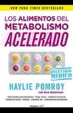 Los alimentos del metabolismo acelerado (Colección Vital): Recetario médico