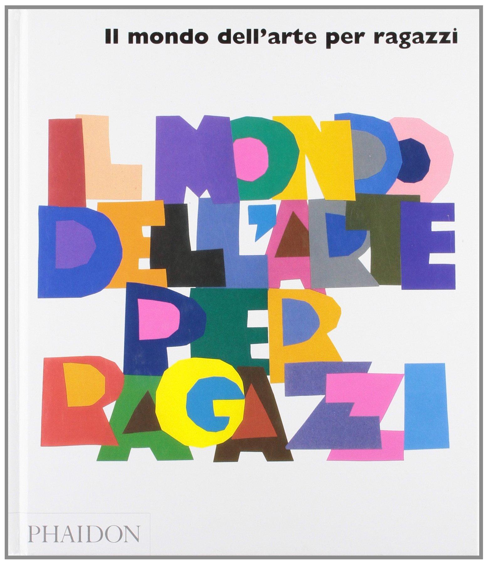 Favori Amazon.it: Il mondo dell'arte per ragazzi - Phaidon - Libri MA58