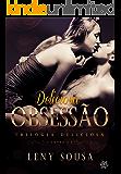 Deliciosa Obsessão: conto 1 (Trilogia Deliciosa)