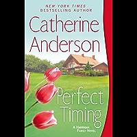 Perfect Timing (Kendrick/Coulter/Harrigan series Book 11)