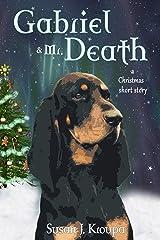 Gabriel & Mr. Death Kindle Edition