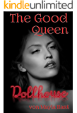 Dollhouse: The Good Queen (German Edition)