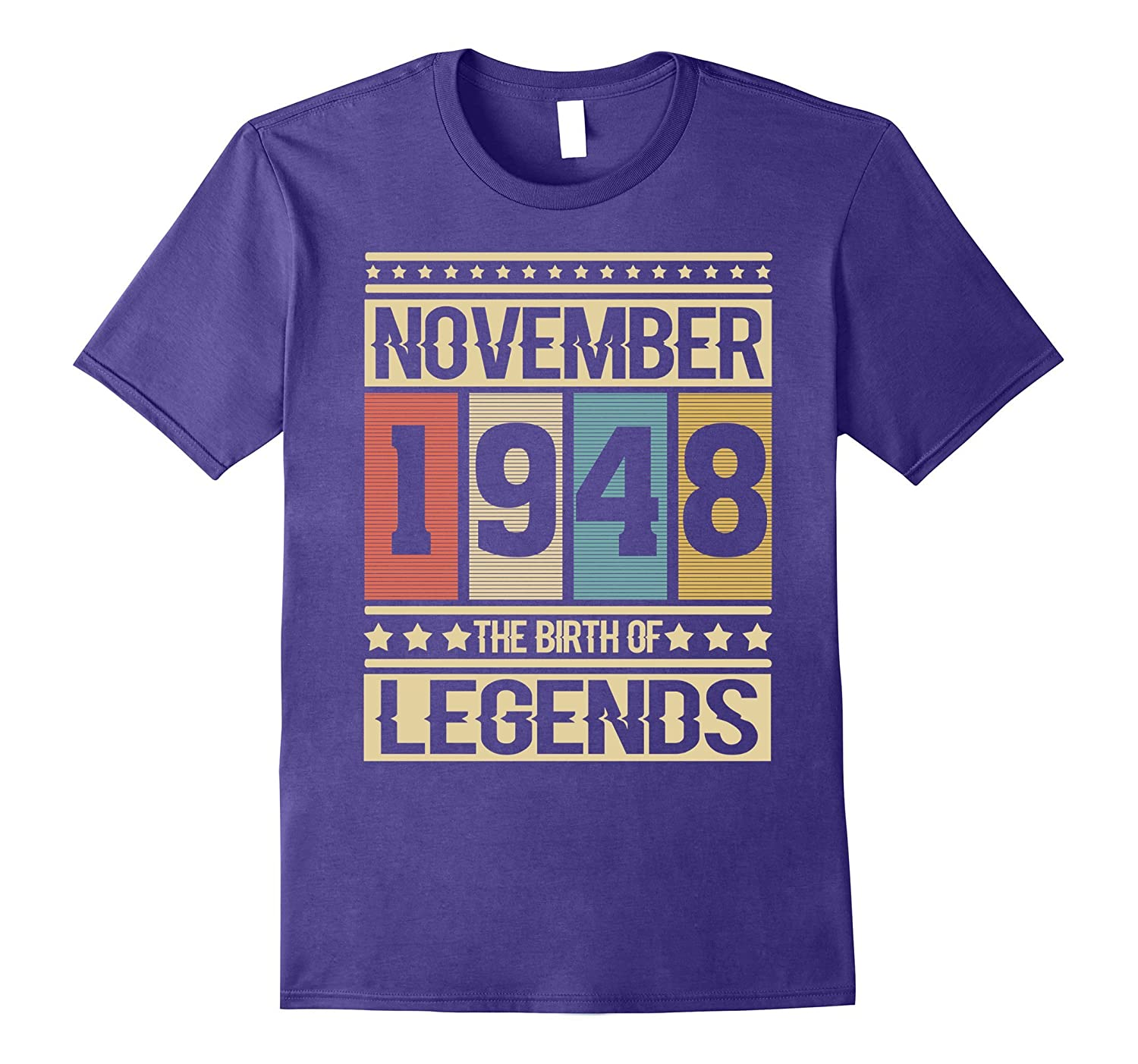 November Nov 1948 The Birth of legends 69 Years Old T-shirt-T-Shirt