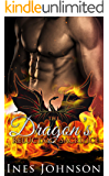 The Dragon's Reluctant Sacrifice: a Dragon Shifter Romance (The Last Dragons Book 1)