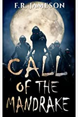 Call of the Mandrake: A Supernatural Thriller Which Will Haunt Your Dreams! (Ghostly Shadows) Kindle Edition