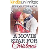 A Movie Star for Christmas: A Sweet Holiday Romance (Christmas in Snow Hill Book 1)