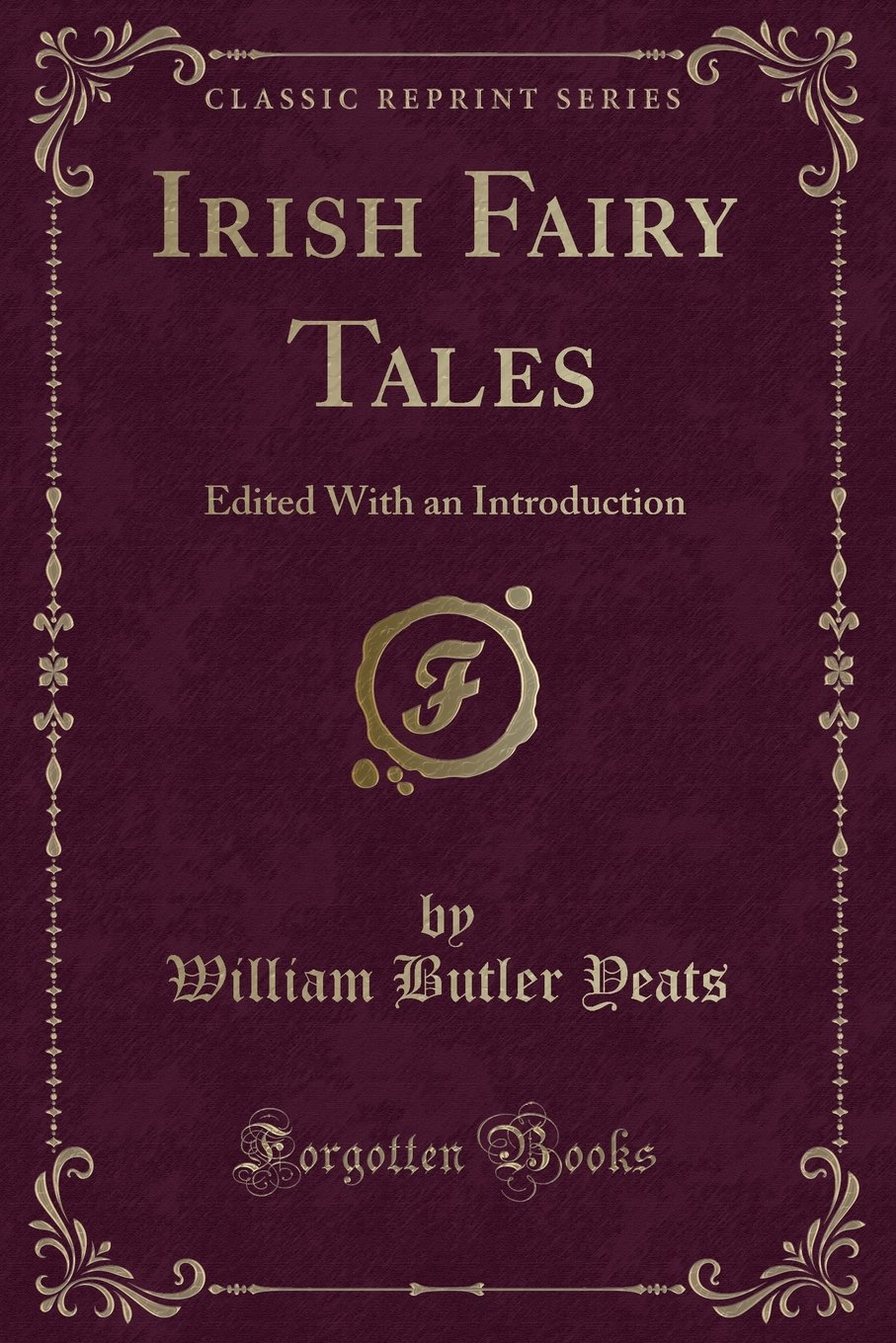 Download Irish Fairy Tales: Edited With an Introduction (Classic Reprint) pdf
