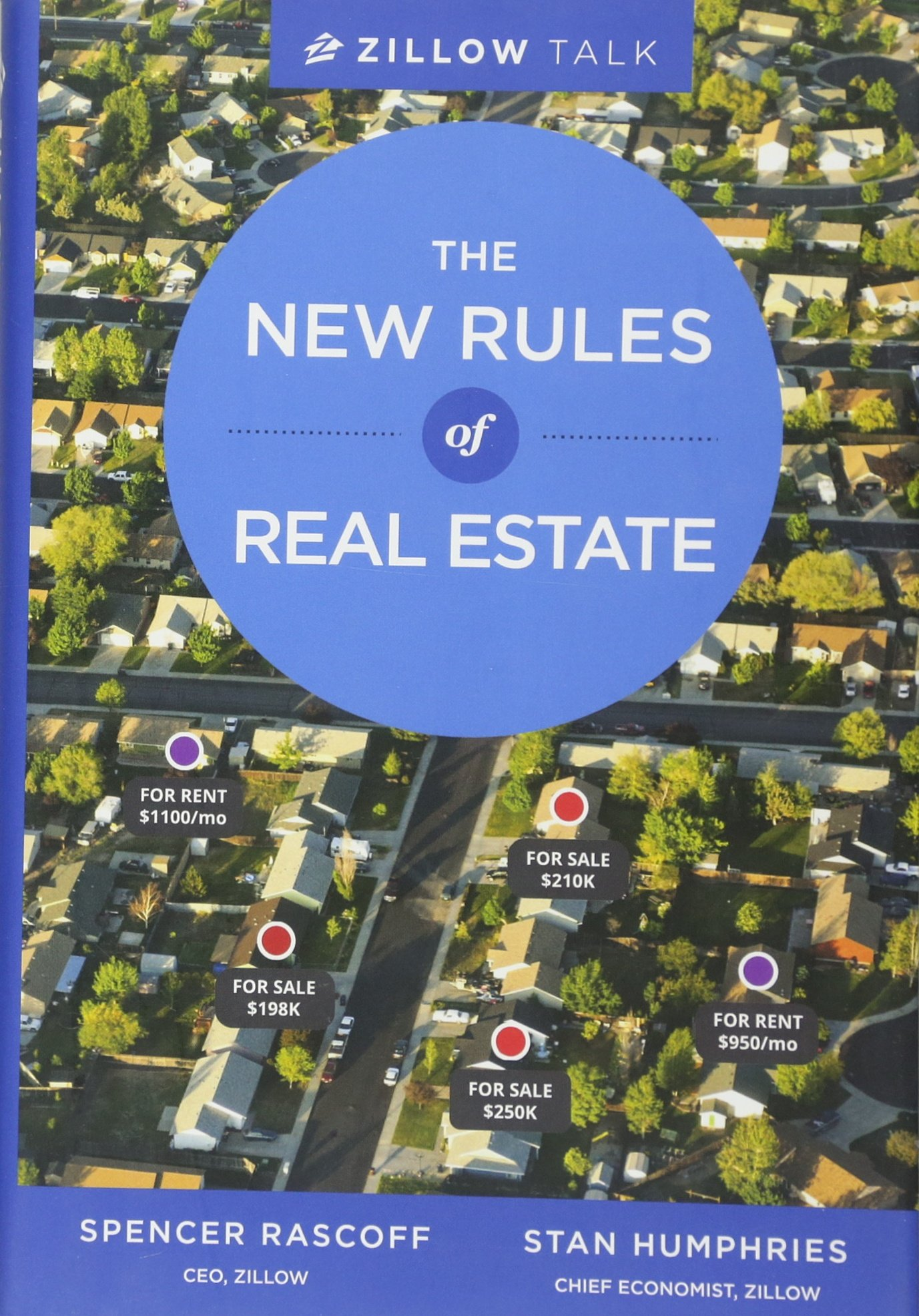 zillow talk the new rules of real estate spencer rascoff stan