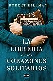 La librería de los corazones solitarios (FUERA DE COLECCION SUMA.)