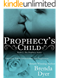 Prophecy's Child (Prophecy series Book 2)
