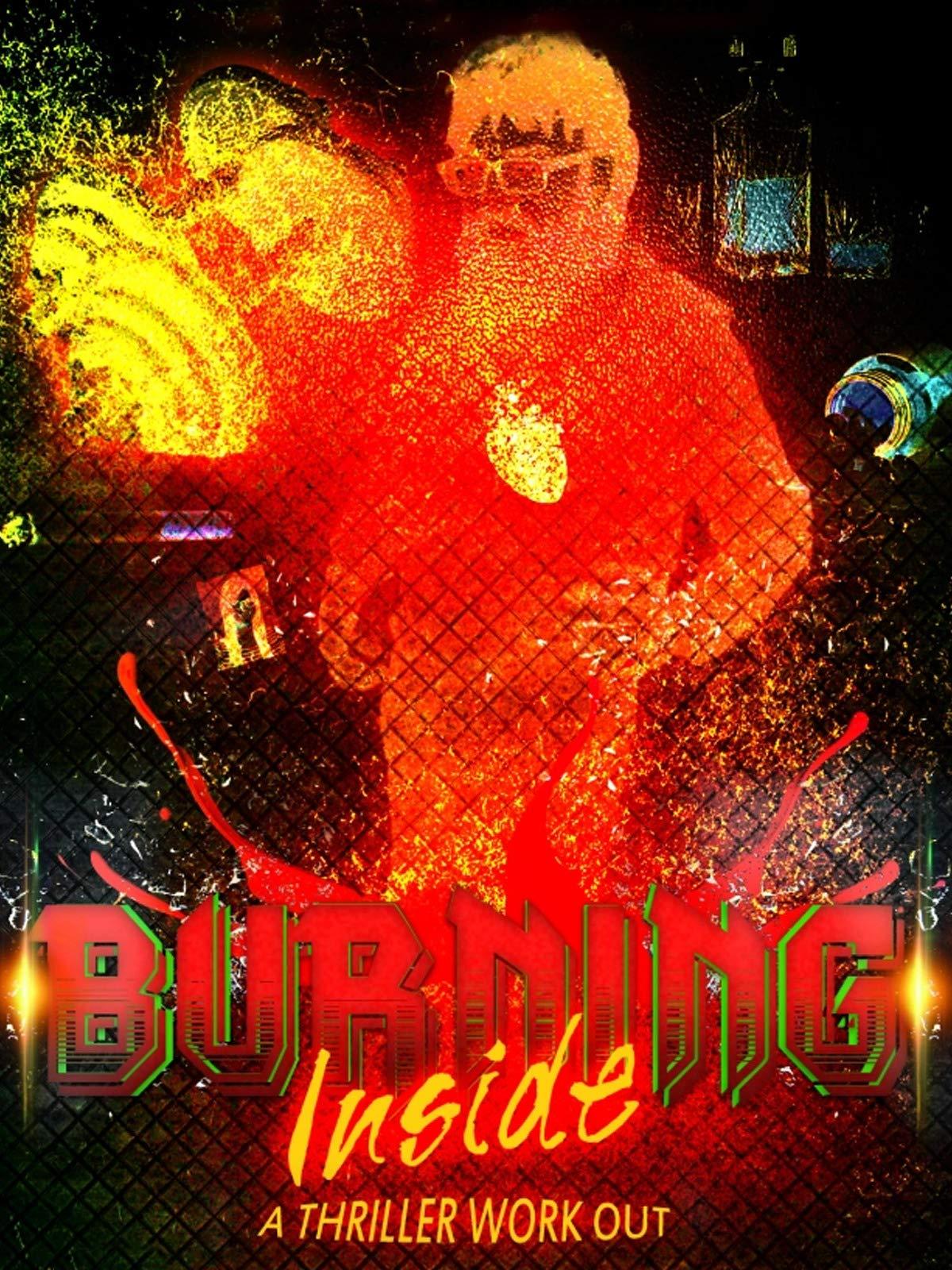 Burning Inside: A Thriller Workout