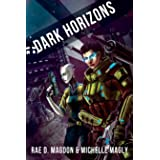 Dark Horizons: (Revised Edition)
