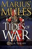 Marius' Mules XI: Tides of War: Volume 11